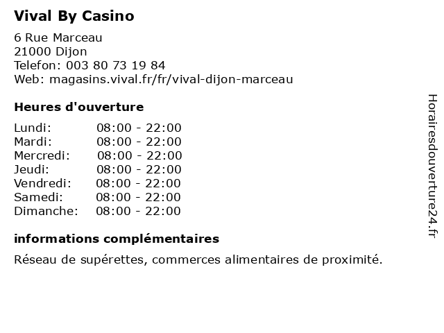 Vival By Casino à Dijon: adresse et heures d'ouverture