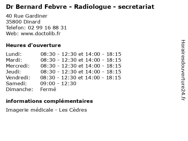 Dr Bernard Febvre - Radiologue - secretariat à Dinard: adresse et heures d'ouverture
