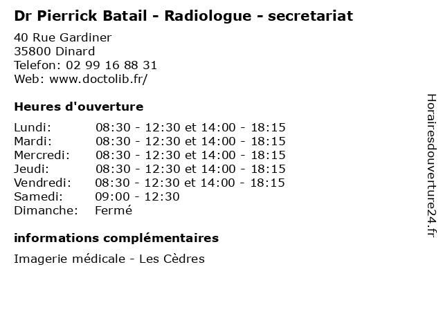 Dr Pierrick Batail - Radiologue - secretariat à Dinard: adresse et heures d'ouverture