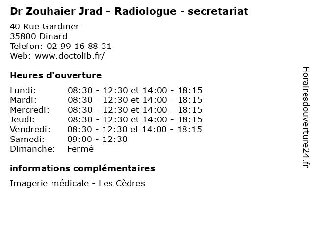 Dr Zouhaier Jrad - Radiologue - secretariat à Dinard: adresse et heures d'ouverture