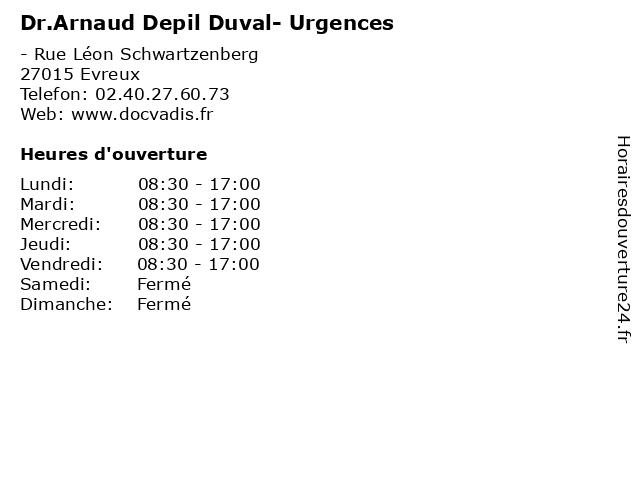 Dr.Arnaud Depil Duval- Urgences à Evreux: adresse et heures d'ouverture