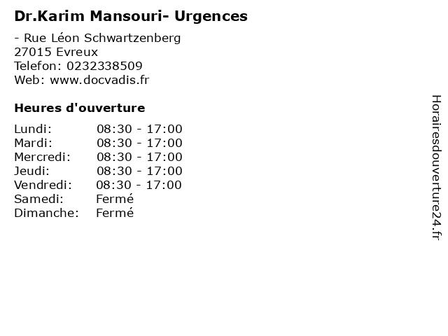 Dr.Karim Mansouri- Urgences à Evreux: adresse et heures d'ouverture
