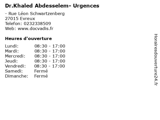 Dr.Khaled Abdesselem- Urgences à Evreux: adresse et heures d'ouverture
