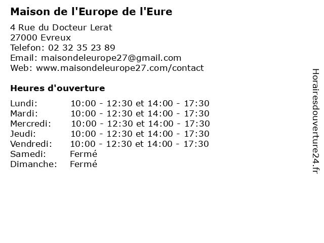 Maison de l'Europe de l'Eure à Evreux: adresse et heures d'ouverture