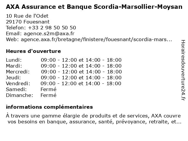 AXA Assurance SCORDIA-MARSOLLIER-MOYSAN à Fouesnant: adresse et heures d'ouverture