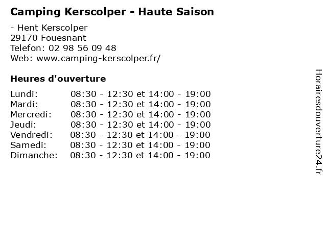 Camping Kerscolper - Haute Saison à Fouesnant: adresse et heures d'ouverture
