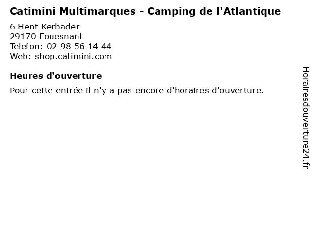 Catimini Multimarques - Camping de l'Atlantique à Fouesnant: adresse et heures d'ouverture