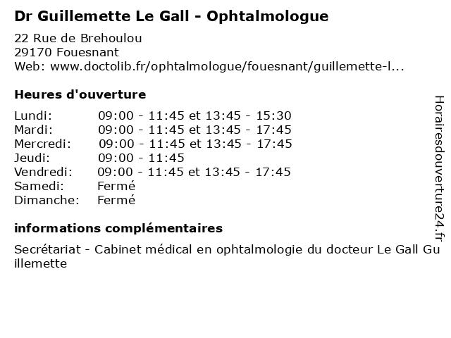 Dr Guillemette Le Gall - Ophtalmologue à Fouesnant: adresse et heures d'ouverture