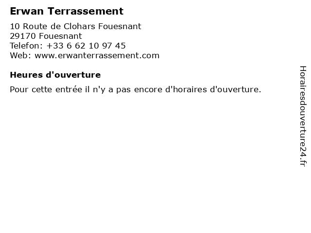 Erwan Terrassement à Fouesnant: adresse et heures d'ouverture