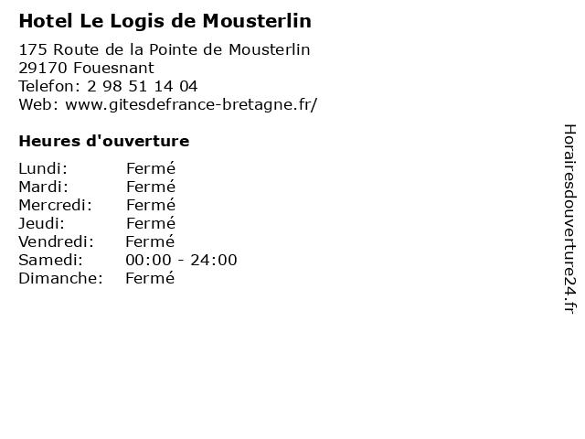Hotel Le Logis de Mousterlin à Fouesnant: adresse et heures d'ouverture