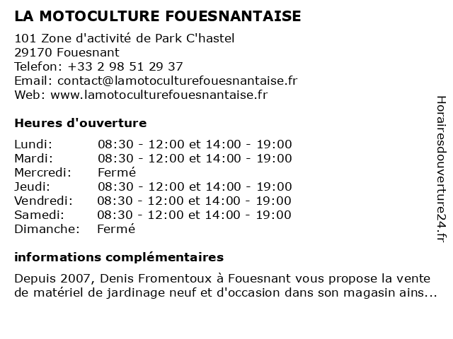 LA MOTOCULTURE FOUESNANTAISE à Fouesnant: adresse et heures d'ouverture