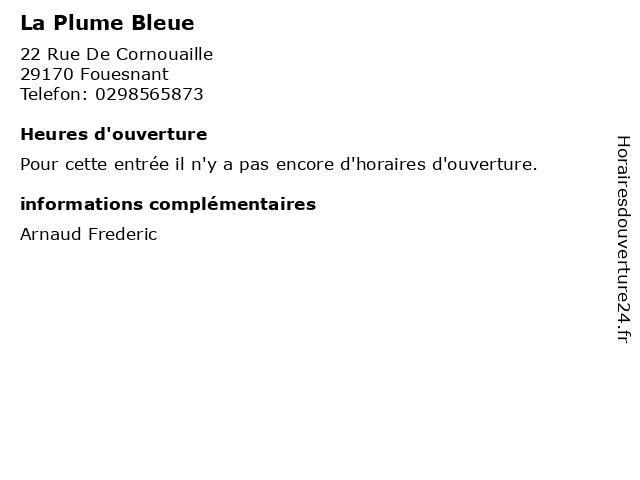 La Plume Bleue à Fouesnant: adresse et heures d'ouverture