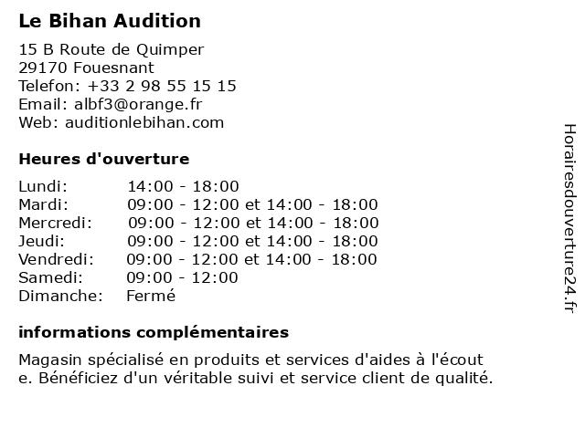 Le Bihan Audition à Fouesnant: adresse et heures d'ouverture