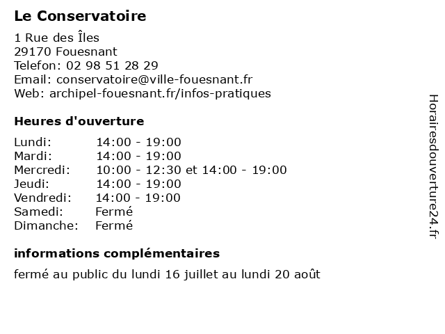 Le Conservatoire à Fouesnant: adresse et heures d'ouverture