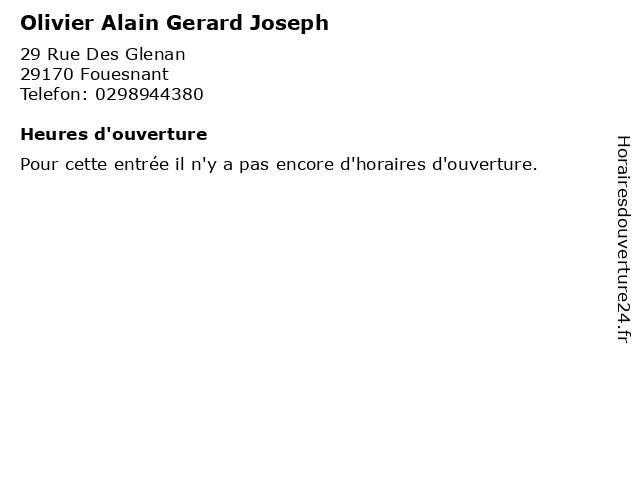 Olivier Alain Gerard Joseph à Fouesnant: adresse et heures d'ouverture