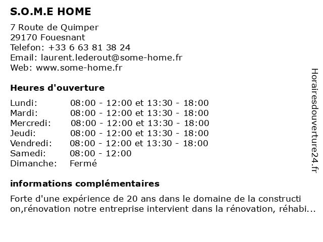 S.O.M.E HOME à Fouesnant: adresse et heures d'ouverture