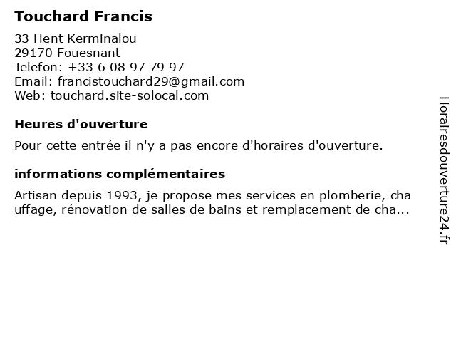 Touchard Francis à Fouesnant: adresse et heures d'ouverture