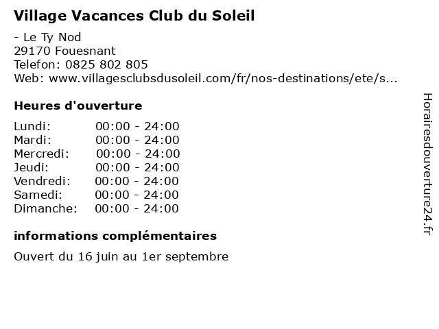 Village Vacances Club du Soleil à Fouesnant: adresse et heures d'ouverture