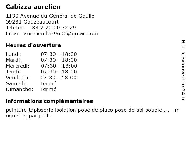 Cabizza aurelien à Gouzeaucourt: adresse et heures d'ouverture
