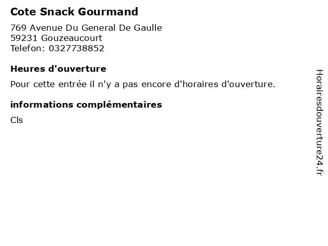 Cote Snack Gourmand à Gouzeaucourt: adresse et heures d'ouverture