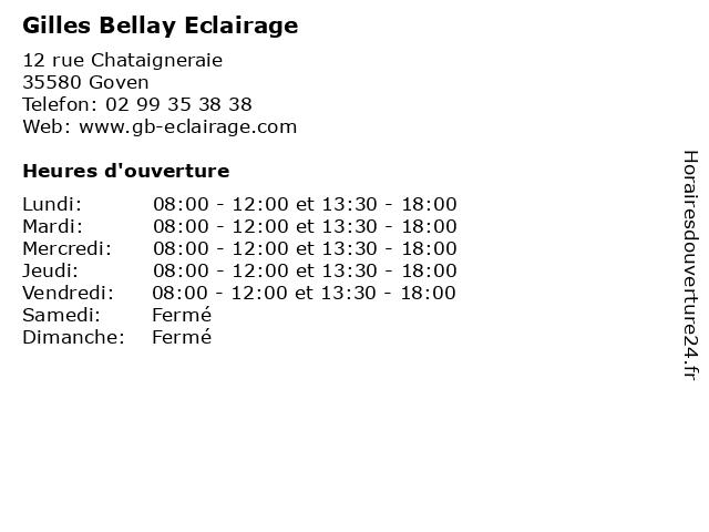 Gilles Bellay Eclairage à Goven: adresse et heures d'ouverture