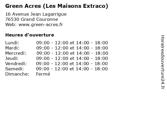 Green Acres (Les Maisons Extraco) à Grand Couronne: adresse et heures d'ouverture