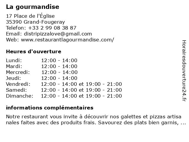 La gourmandise à Grand-Fougeray: adresse et heures d'ouverture