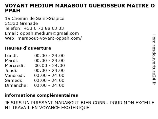 VOYANT MEDIUM MARABOUT GUERISSEUR MAITRE OPPAH à Grenade: adresse et heures d'ouverture