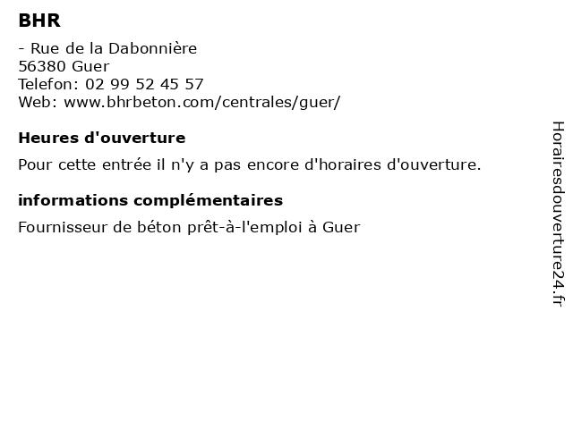 BHR à Guer: adresse et heures d'ouverture