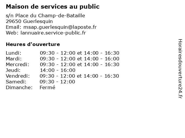 Maison de services au public à Guerlesquin: adresse et heures d'ouverture
