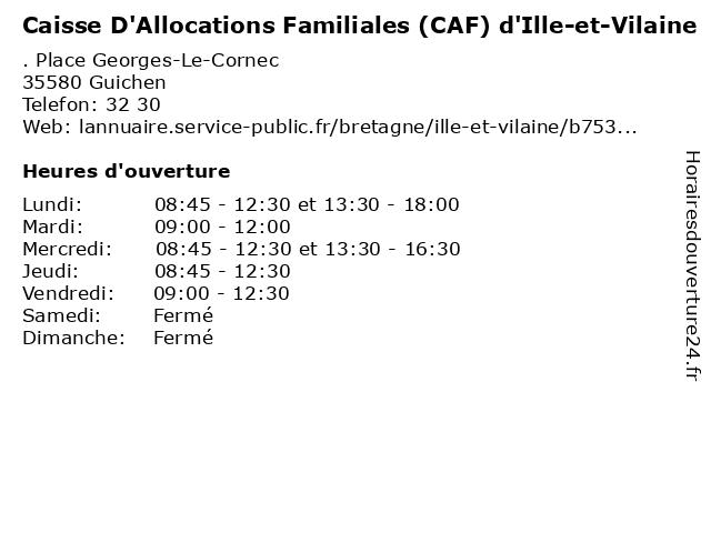 Caisse D'Allocations Familiales à Guichen: adresse et heures d'ouverture