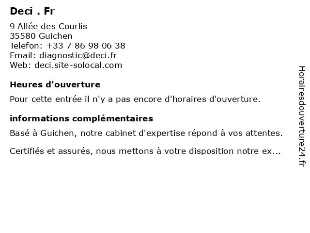 Deci . Fr à Guichen: adresse et heures d'ouverture