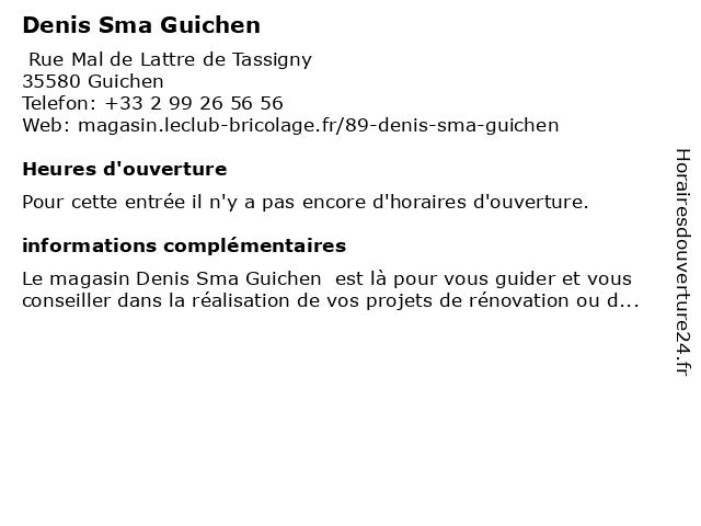 Denis Sma Guichen à Guichen: adresse et heures d'ouverture