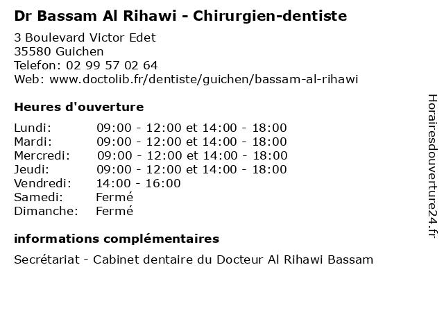 Dr Bassam Al Rihawi - Chirurgien-dentiste à Guichen: adresse et heures d'ouverture