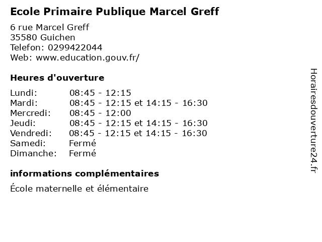 Ecole Primaire Publique Marcel Greff à Guichen: adresse et heures d'ouverture