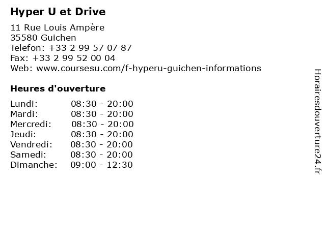 Hyper U et Drive à Guichen: adresse et heures d'ouverture