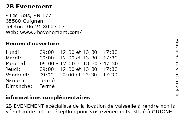 2B Evenement à Guignen: adresse et heures d'ouverture