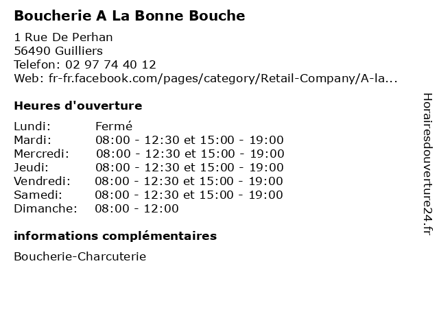 Boucherie A La Bonne Bouche à Guilliers: adresse et heures d'ouverture