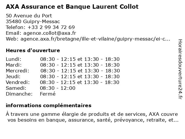 AXA Assurance LAURENT COLLOT à Guipry: adresse et heures d'ouverture