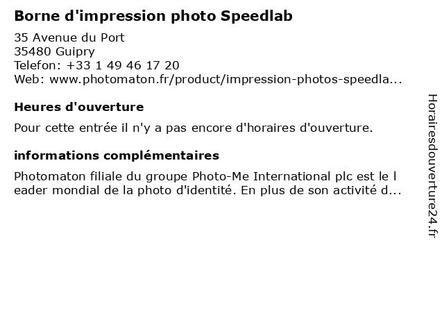 Borne d'impression photo Speedlab à Guipry: adresse et heures d'ouverture