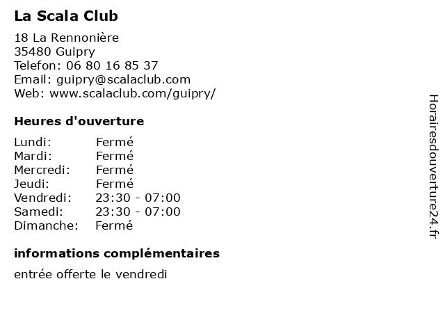 La Scala Club à Guipry: adresse et heures d'ouverture