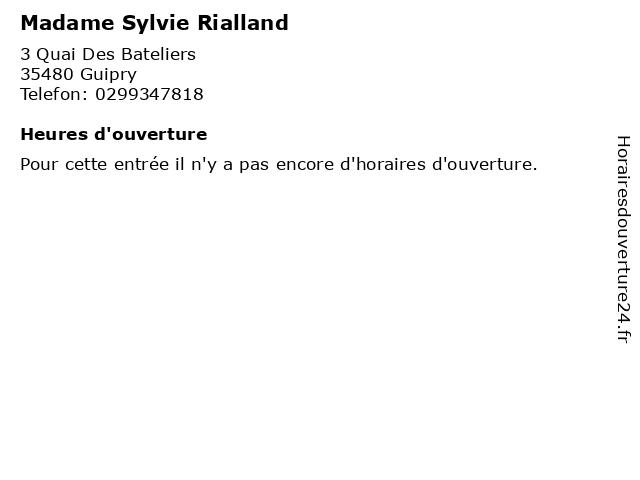 Madame Sylvie Rialland à Guipry: adresse et heures d'ouverture