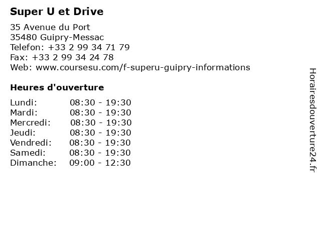 Super U et Drive à Guipry-Messac: adresse et heures d'ouverture