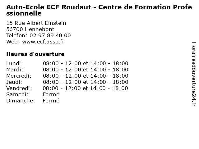 Auto-Ecole ECF Roudaut - Centre de Formation Professionnelle à Hennebont: adresse et heures d'ouverture
