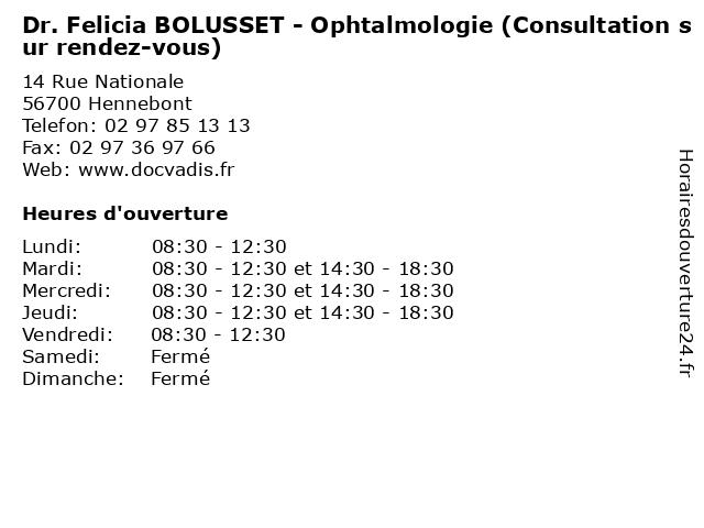 Dr. Felicia BOLUSSET - Ophtalmologie (Consultation sur rendez-vous) à Hennebont: adresse et heures d'ouverture