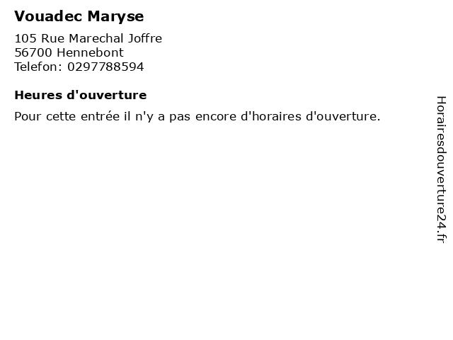 Vouadec Maryse à Hennebont: adresse et heures d'ouverture