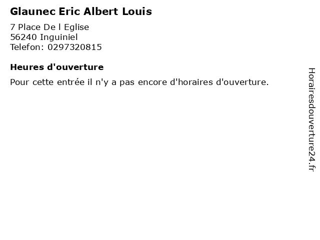 Glaunec Eric Albert Louis à Inguiniel: adresse et heures d'ouverture