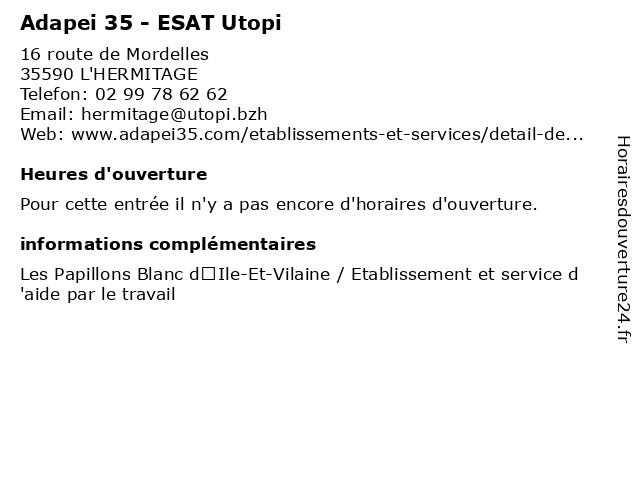 Adapei 35 - ESAT Utopi à L'HERMITAGE: adresse et heures d'ouverture