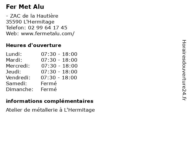 Fer Met Alu à L'Hermitage: adresse et heures d'ouverture