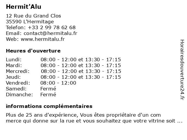 Hermit'Alu à L'Hermitage: adresse et heures d'ouverture
